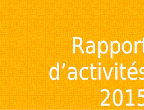 Rapports financiers et d'activité 2015